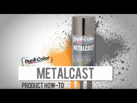 Metalcast Paint How-To by Dupli-Color