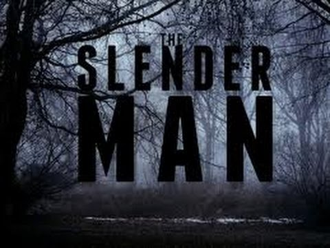 Slender Man - The Movie