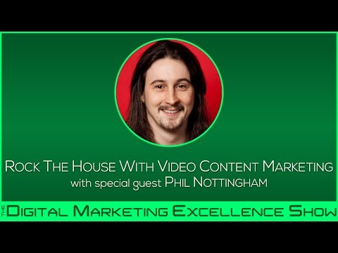 Rock the House With Video Content Marketing