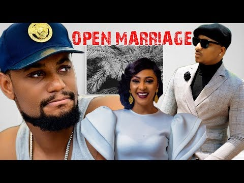 Open Marriage -  Nigerian Movies Latest | Nigerian Movies 2018/2019