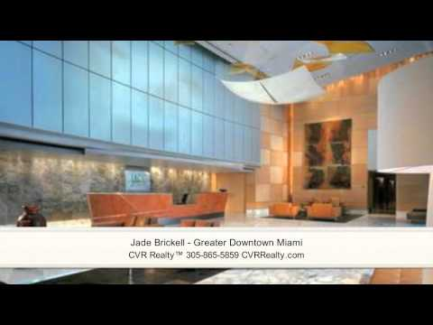 Jade Brickell – Greater Downtown Miami