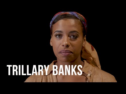 Trillary Banks: Overlooked and Misunderstood | @AmaruDonTV (Introspection)
