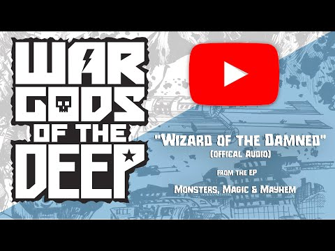 War Gods of the  Deep - Wizard of the Damned [Official Audio]