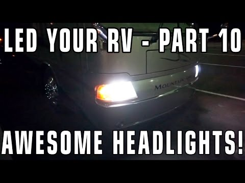 Converting RV Lights To LEDs — PART 10 — RV Headlights