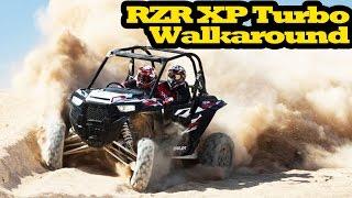 7. RZR XP Turbo Walk Around