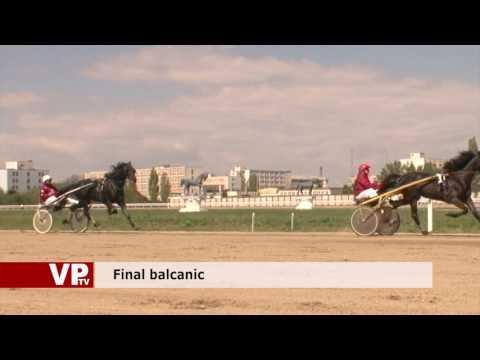 Final balcanic