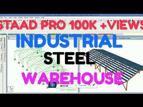 DESIGN & MODELLING OF INDUSTRIAL STEEL WAREHOUSE IN STAAD PRO V8I