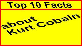 These are the top 10 facts about Kurt Cobain. I focus mostly on weird and random facts about his life, that not everybody knows yet. As the singer and songwriter of Nirvana, Kurt Cobain was one of the most influential musician of the grunge movement. If you know other intersting or weird facts about Kurt's life, please tell them in the comments below! Kurt died 20 years ago, but we will never forget this awesome artist!Have fun with this video about the top 10 facts about Kurt Cobain!