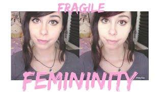 "Video ""Fragile Femininity"" MP3, 3GP, MP4, WEBM, AVI, FLV Januari 2018"