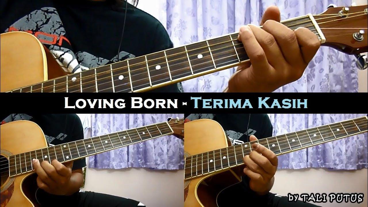 Loving Born – Terima Kasih (Instrumental/Full Acoustic/Guitar Cover)
