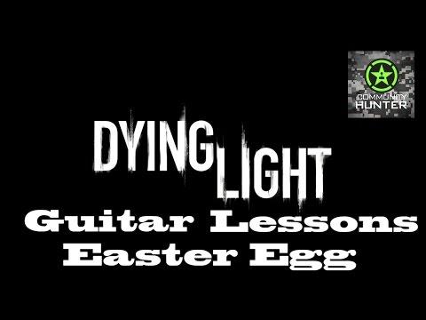 Guitar Lessons Easter Egg – Dying Light
