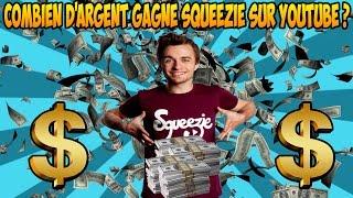 Combien d'argent gagne Squeezie sur YouTube?
