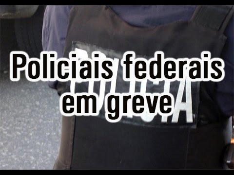 Policiais federais paralisam atividades em todo o país