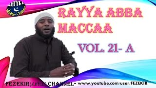 RAYYAA ABBA MACCA -  VOL.  21A   -  Manzumaa Afaan Oromo