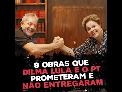 Oito obras que Lula e Dilma prometeram e não entregaram