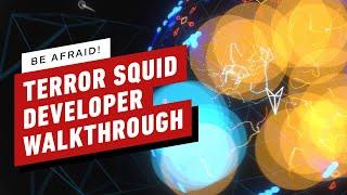 Terror Squid: Developer Gameplay Walkthrough by IGN