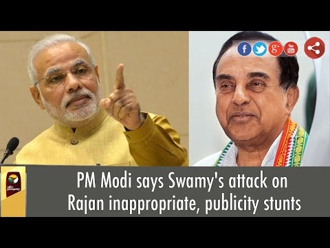 PM-Modi-says-Swamys-attack-on-Rajan-inappropriate-publicity-stunts