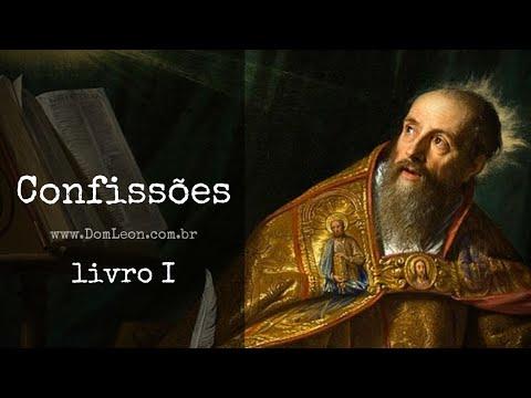AudioBook: Confissões, Santo Agostinho de Hipona. Livro I