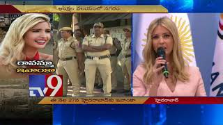 Hyderabad gets a makeover for Ivanka Trump's visit - TV9 Today
