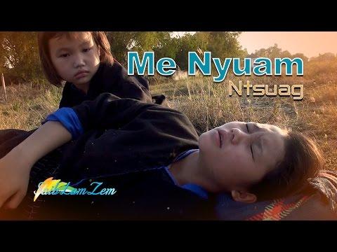 Hmong New Movie 2017 | Me Nyuam Ntsuag. 3/2/2017 (видео)