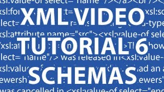 XML Video Tutorial 6