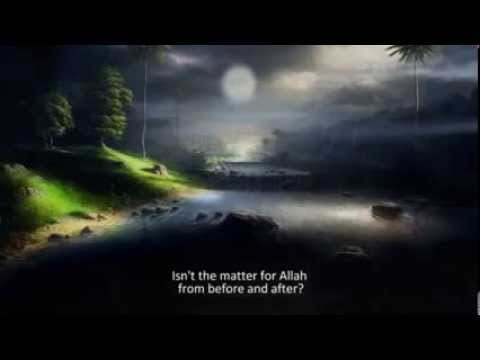 Allah is sufficient for us ( Qur'an 3:173 )