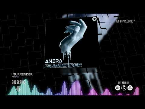 ANERA - I Surrender (Official Music Video) (HD) (HQ)