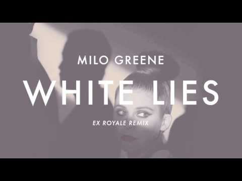 Milo Greene - White Lies (Ex Royale Remix)