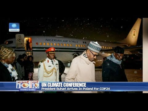 Pres Buhari Arrives In Poland For UN Climate Conference 01/12/18 Pt.2 |News@10|