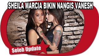 SHEILA MARCIA NYARIS BIKIN VANESH MENANGIS Video