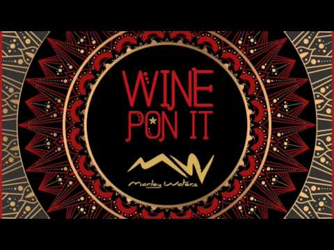 Wine Pon It (Lyric Video) - Marley Waters (видео)