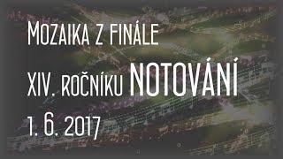 Video Mozaika z finále Notování 2017 od DUŠAN je tu JAKODOMA