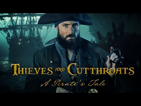 Thieves and Cutthroats - A Pirates Tale (Short Pirate Film)