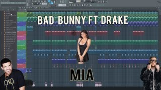 MIA - BAD BUNNY FT DRAKE  FLP // FL STUDIO !