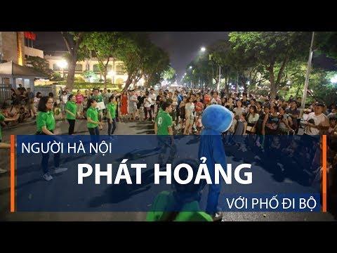 Người Hà Nội phát hoảng với phố đi bộ | VTC1 - Thời lượng: 3 phút, 40 giây.