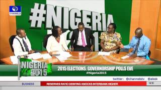 2015 Elections: Eyes On Governorship Polls Across Nigeria PT14 10/04/15