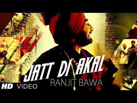 Video Jatt Di Akal Song By Ranjit Bawa | Music: Muzical Doctorz | Panj-Aab download in MP3, 3GP, MP4, WEBM, AVI, FLV January 2017
