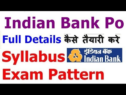 INDIAN Bank PO 2018 Notification |Exam Pattern | Syllabus | How To Prepare | Strategy | Study Plan