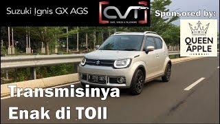 Video CVT Review #4: Suzuki IGNIS GX AGS 2017 Indonesia | Sponsored by: QUEEN APPLE | MP3, 3GP, MP4, WEBM, AVI, FLV Februari 2018
