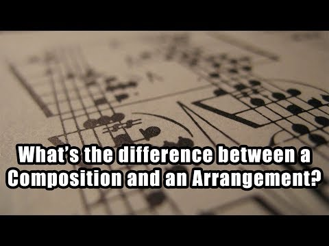What's the difference between a Composition and an Arrangement?