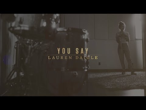 Video Lauren Daigle - You Say (Lyric Video) download in MP3, 3GP, MP4, WEBM, AVI, FLV January 2017