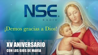 XV Aniversario - CON LOS OJOS DE MARÍA