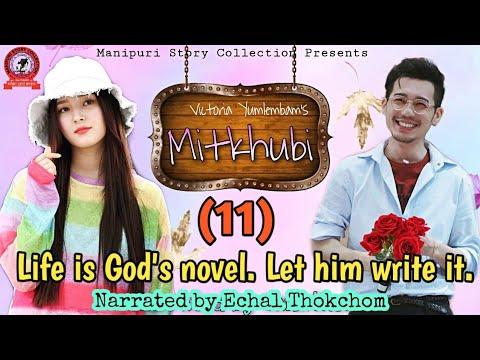 Mitkhubi (11) /Life is God's novel. Let him write it.