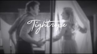 Tightrope lyrics - Michelle Williams (The Greatest Showman soundtrack)
