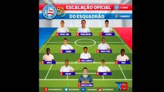 Escalação Bahia - Bahia x Fluminense - BA - Campeonato Baiano 2016 - Semifinais - Volta