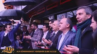 Alp Süpermarket - Yenişehir Şube Açılışı