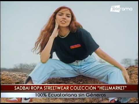 Sadbai ropa Streetwear colección Hellmarket 100% Ecuatoriana sin géneros