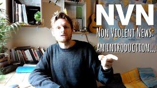 Non Violent News - An introduction