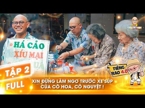 Tiếng Rao 4.0 | Tập 2 Full: Đắng lòng cảnh 2 cụ Hoa, Nguyệt U90,80 nương tựa nhau bên gánh súp cua
