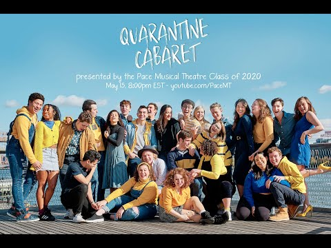 Quarantine Cabaret presented by the Class of 2020